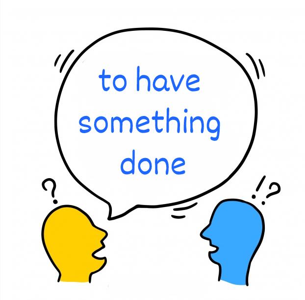 Сложные грамматические явления английского языка: каузативная конструкция «to have something done»